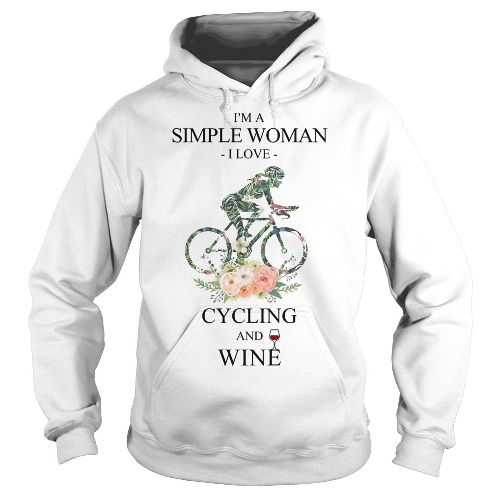 Floral I'm A Simple Woman I Love Cycling And Wine Hoodie