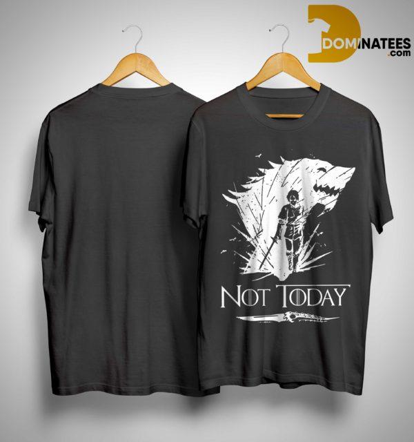Game Of Thrones Arya Stark Not Today Shirt