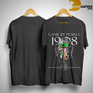 Game Of Thrones Game Of Pearls 1908 Shirt