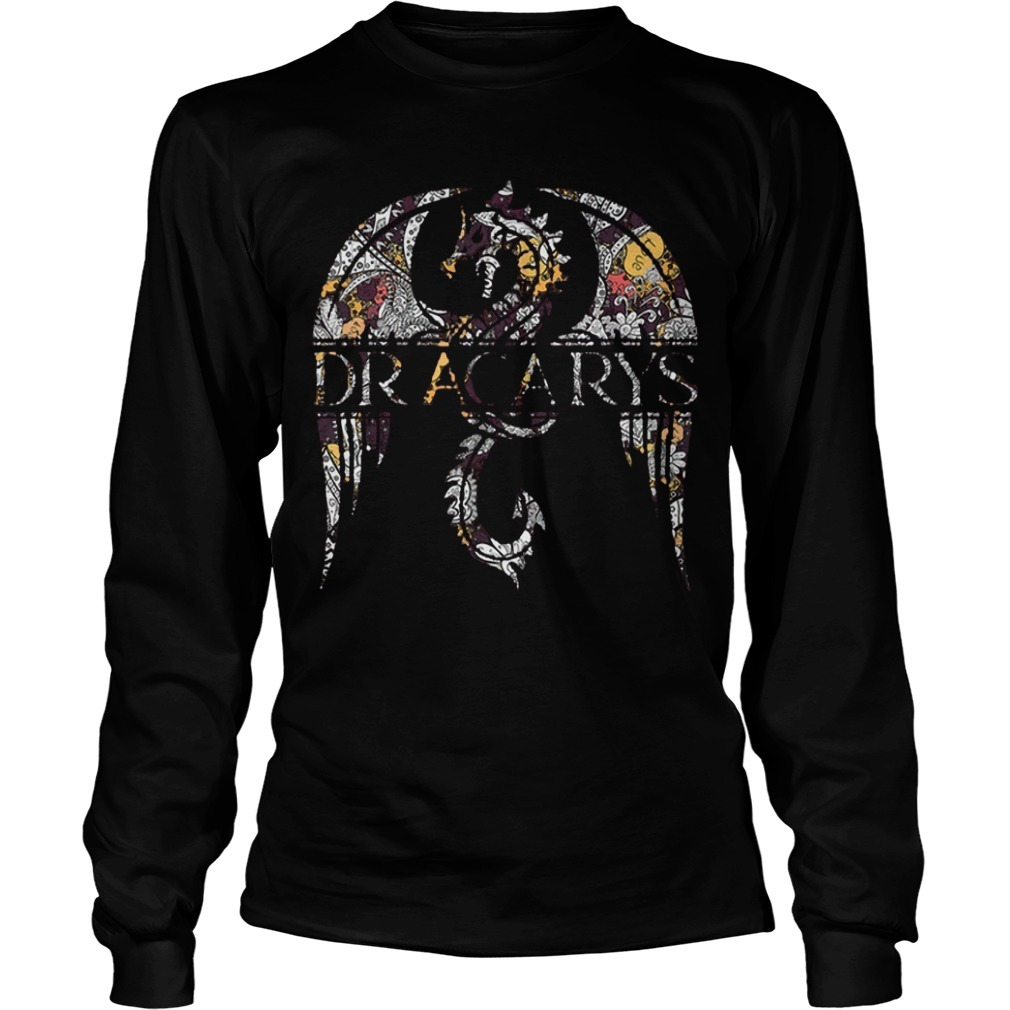 Game Of Thrones Hippie Dracarys long Sleeve Tee