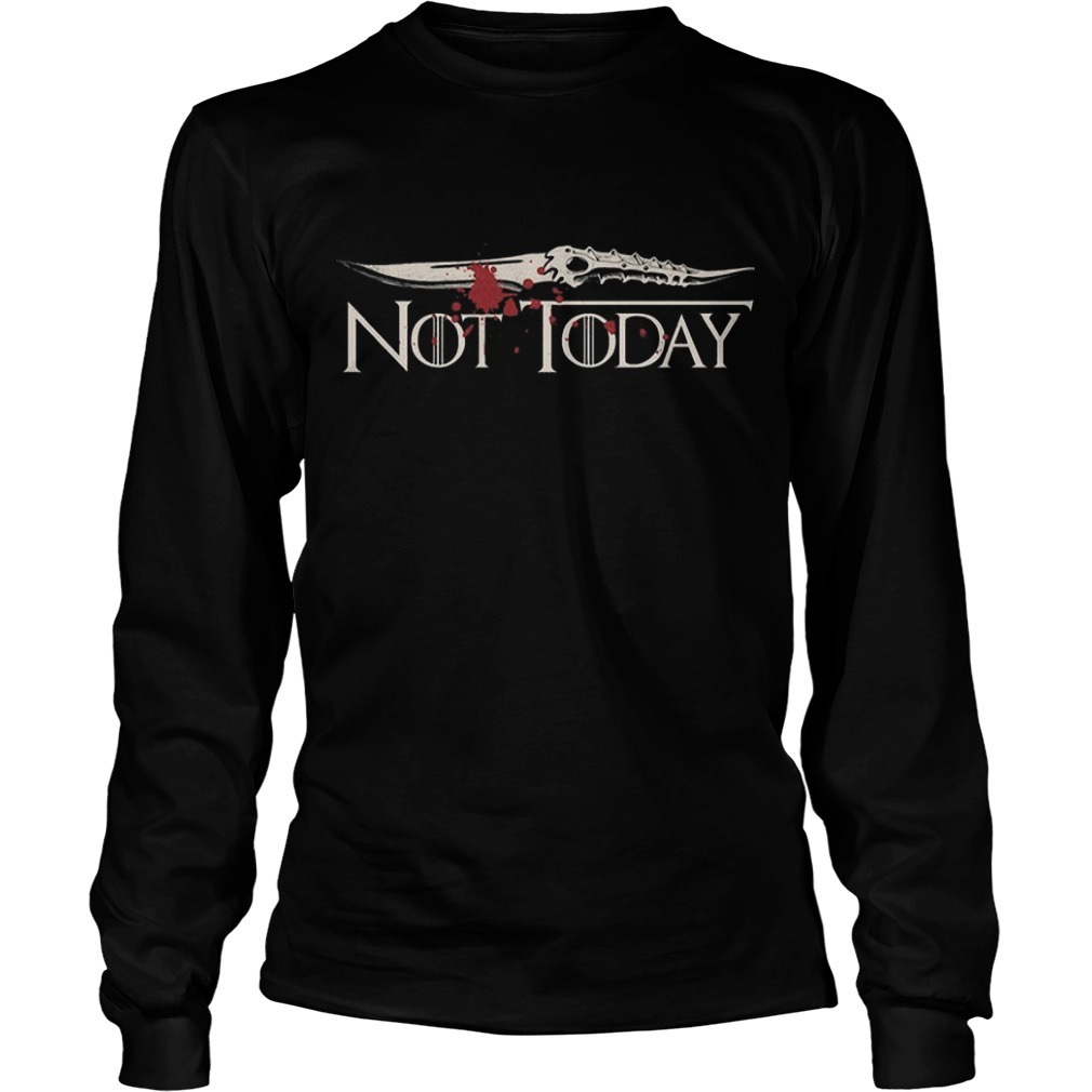Game Of Thrones Not Today Blood Long SLeeve Tee