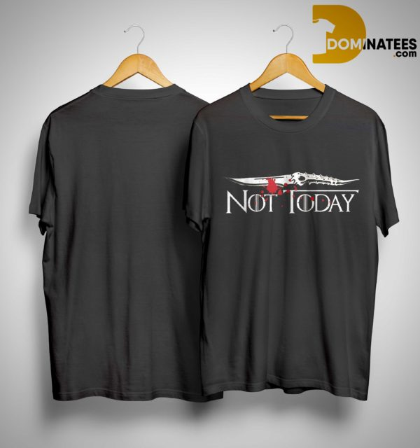 Game Of Thrones Not Today Blood Shirt
