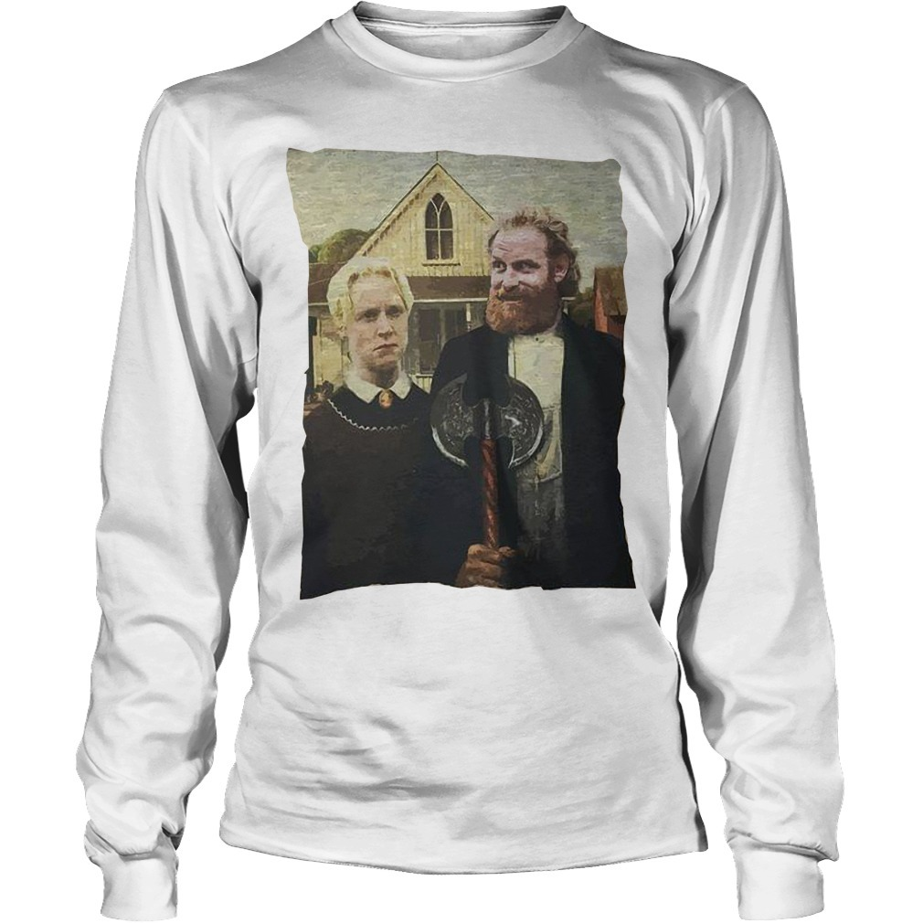 Game Of Thrones Tormund Giantsbane Brienne Of Tarth Long Sleeve Tee