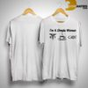I'm A Simple Woman Like OT Caduceus Coffee GOT Game Of Thrones Shirt