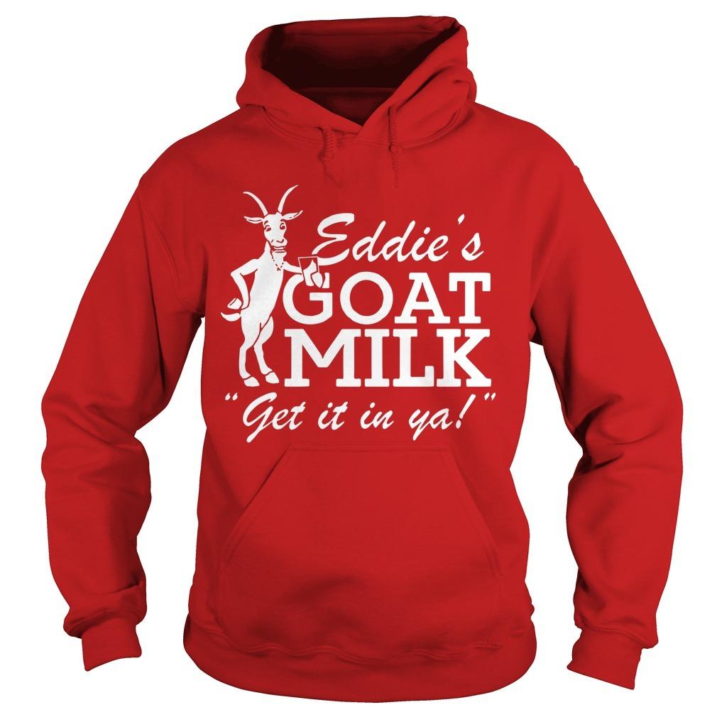 Jared Carrabis Eddie's Goat Milk Get It In Ya Hoodie
