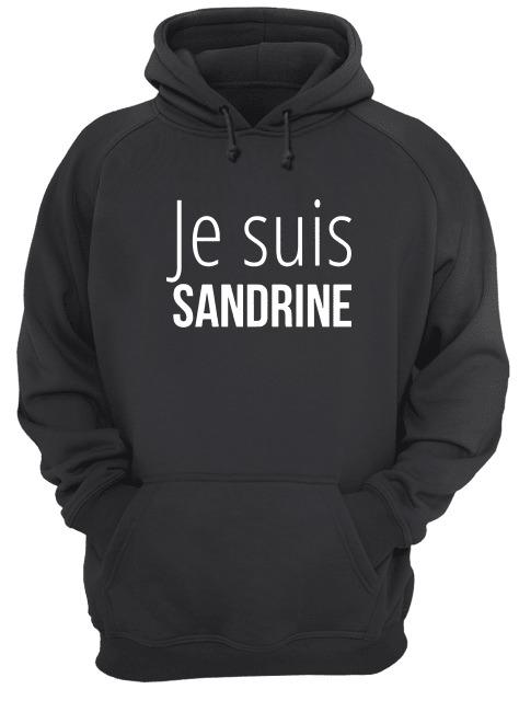 Je Suis Sandrine Hoodie