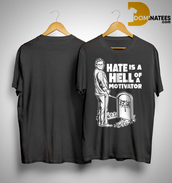 Jim Cornette Hate Is A Hell Of A Motivator Shirt