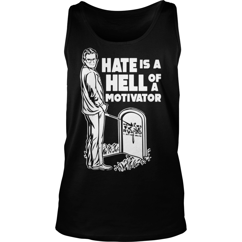 Jim Cornette Hate Is A Hell Of A Motivator Tank Top