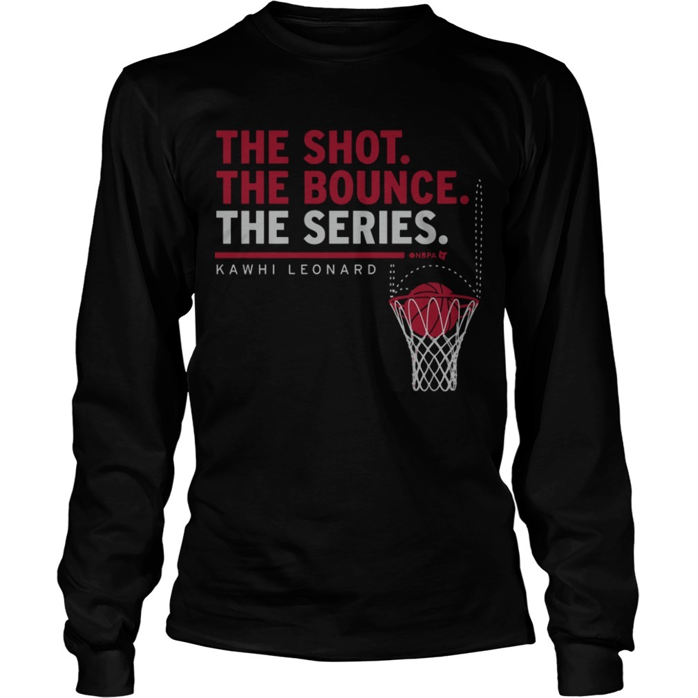 Kawhi Leonard The Shot The Bounce The Series Long Sleeve Tee