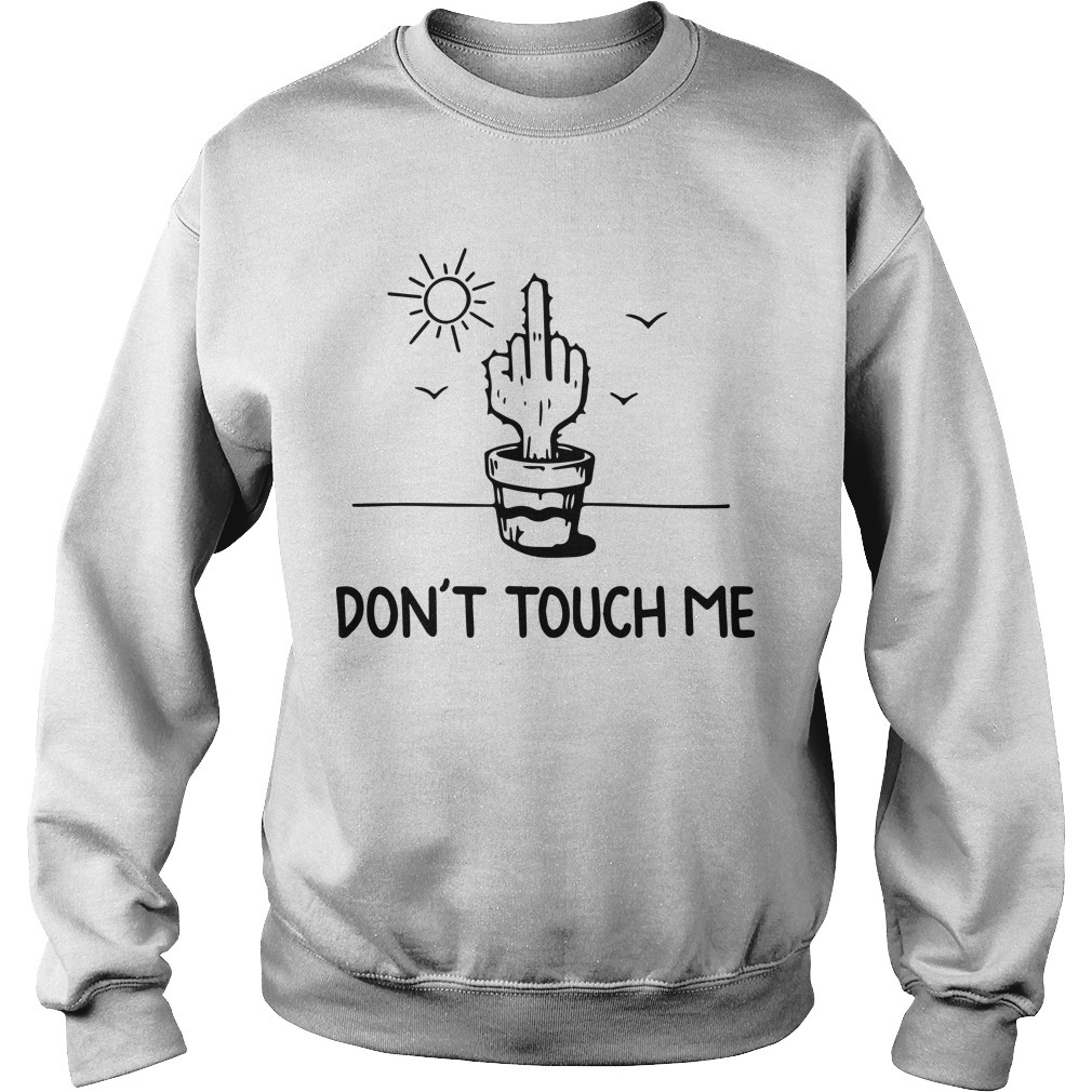Middle Finger Cactus Don't Touch Me Sweater