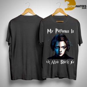 My Patronus Is Arya Stark Shirt
