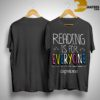 Reading Is For Everyone Capstone Shirt