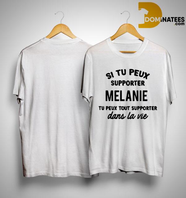 Si Tu Peux Supporter Elodie Tu Peux Tout Supporter Dans La Vie Shirt