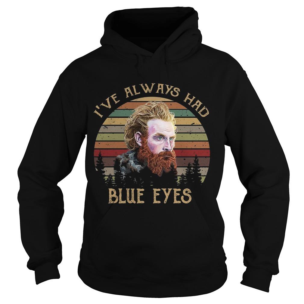 Sunset Game Of Thrones Tormund Giantsbane I've Always Had Blue Eyes Hoodie