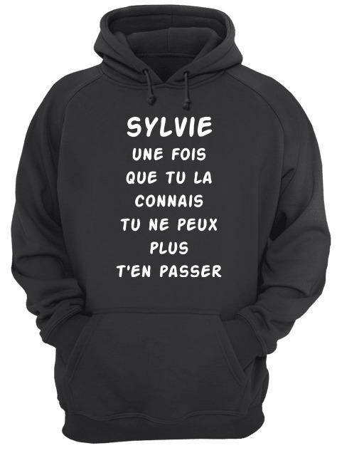 Sylvie Une Fois Que Tu La Connais Tu Ne Peux Plu