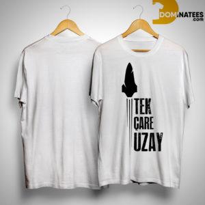 Tek Care Uzay Shirt