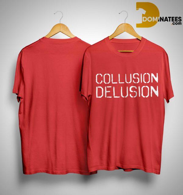 Trump Collusion Delusion T Shirt