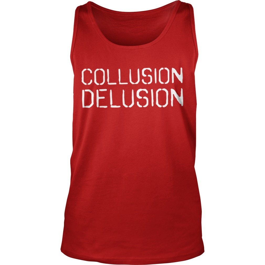 Trump Collusion Delusion Tank Top
