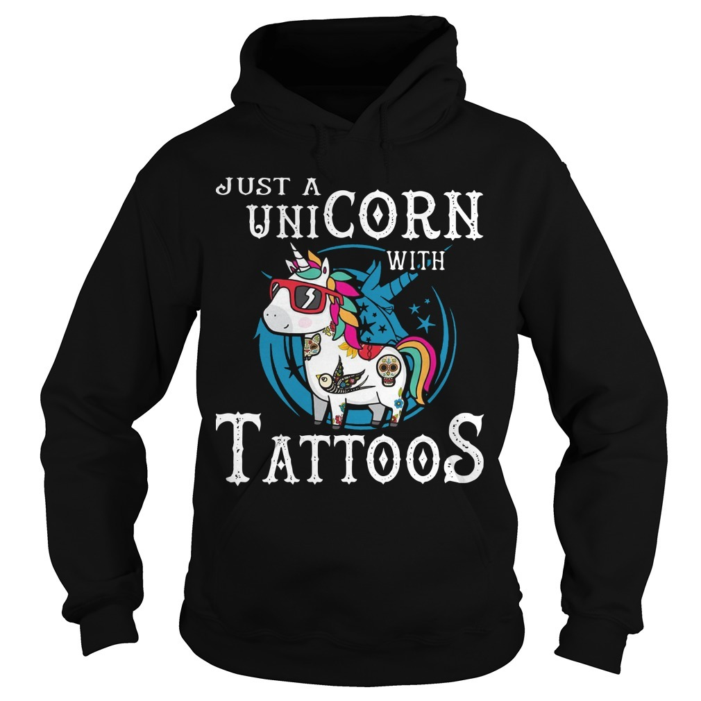 Unicorn Just A Unicorn Tattoos Hoodie