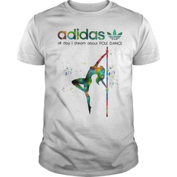 Adidas All Day I Dream About Pole Dance Shirt