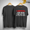 Dadpool The Man The Myth The Bad Influence Shirt