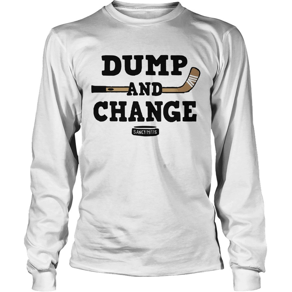 Jamie Hersch Hockey Dump And Change Long Sleeve Tee