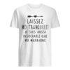 Laissez Moi Tranquille Je Suis Aussi Insociable Que Ma Marraine Shirt