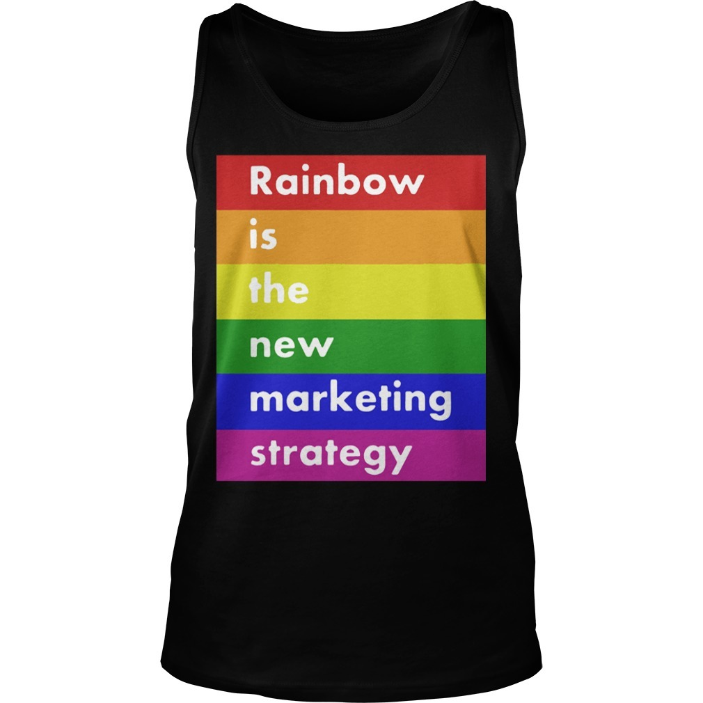 Lgbt Rainbow Is The New Marketing Strategy Tank Top