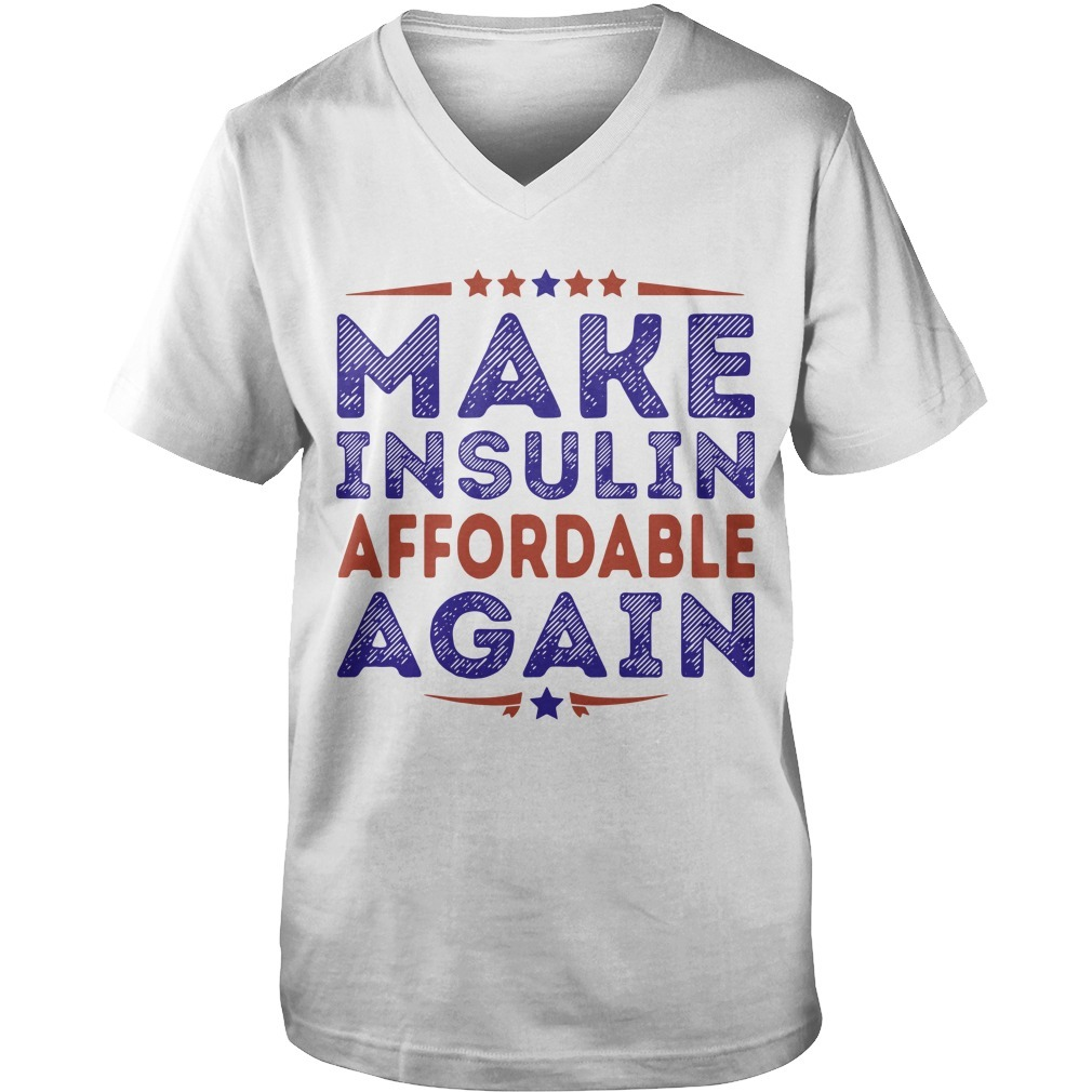 Make Insulin Affordable Again Guys V Neck Shirt