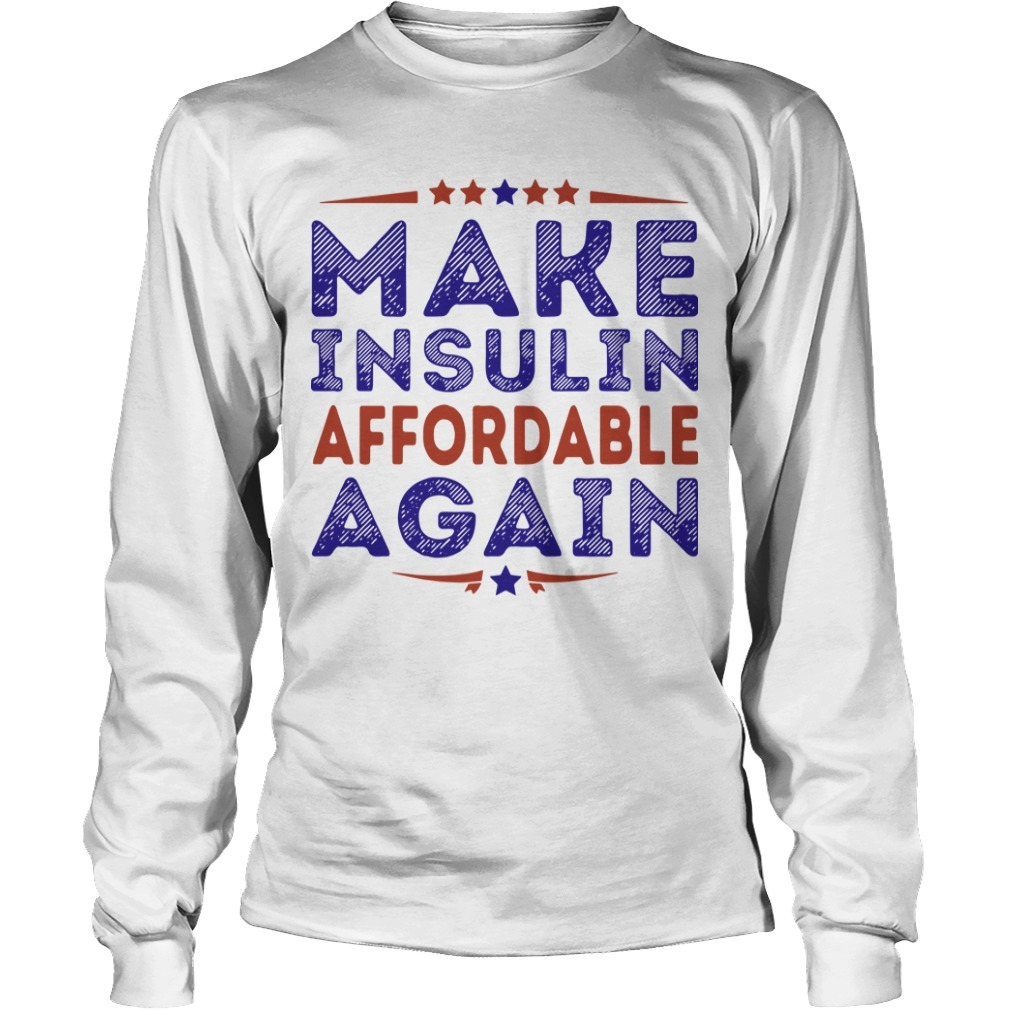 Make Insulin Affordable Again Long Sleeve Tee