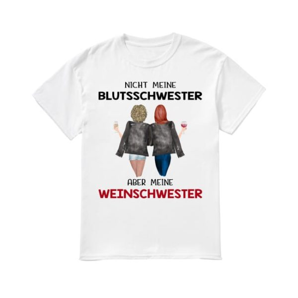 Nicht Meine Blutsschwester Aber Meine Weinschwester Shirt