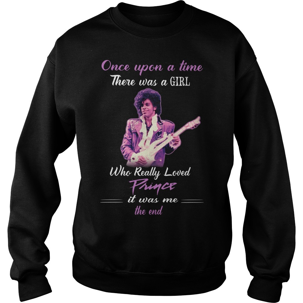 Once Upon A Time There Was A Girl Who Really Loved Prince sweater