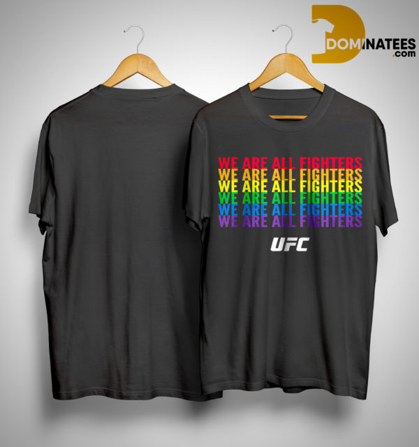 Pride Month We Are All Fighters Shirt
