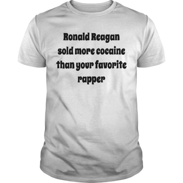 Ronald Reagan Sold More Cocaine Than Your Favorite Rapper Shirt