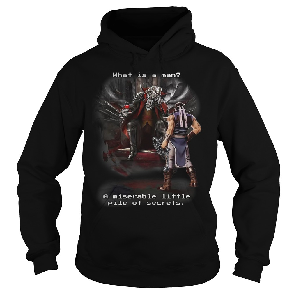Symphony Of The Night What Is A Man A Miserable Little Pile Of Secrets Hoodie