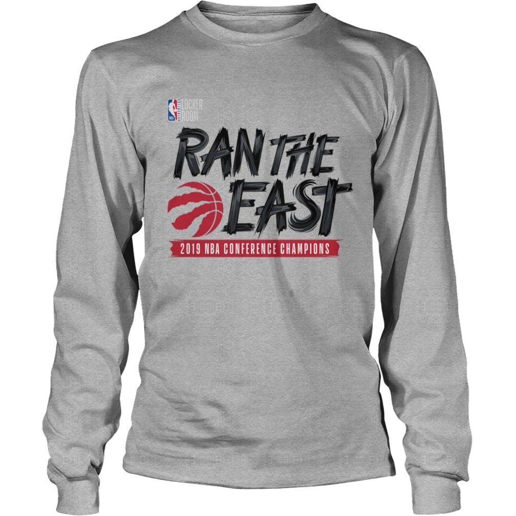 Toronto Raptors Ran The East 2019 NBA Conference Champions Long Sleeve Tee