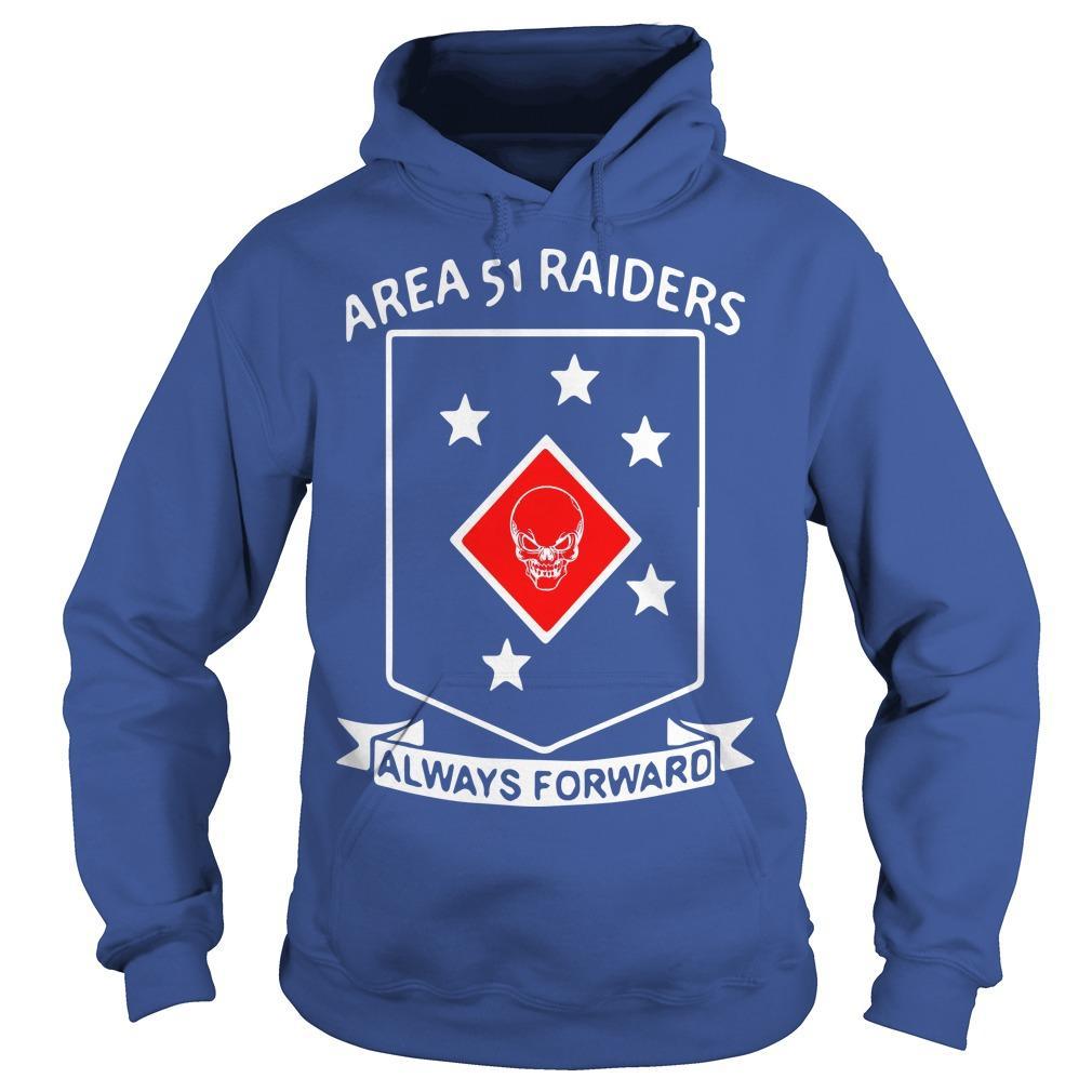 Area 51 Raiders Always Forward Hoodie