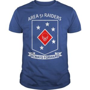Area 51 Raiders Always Forward Shirt