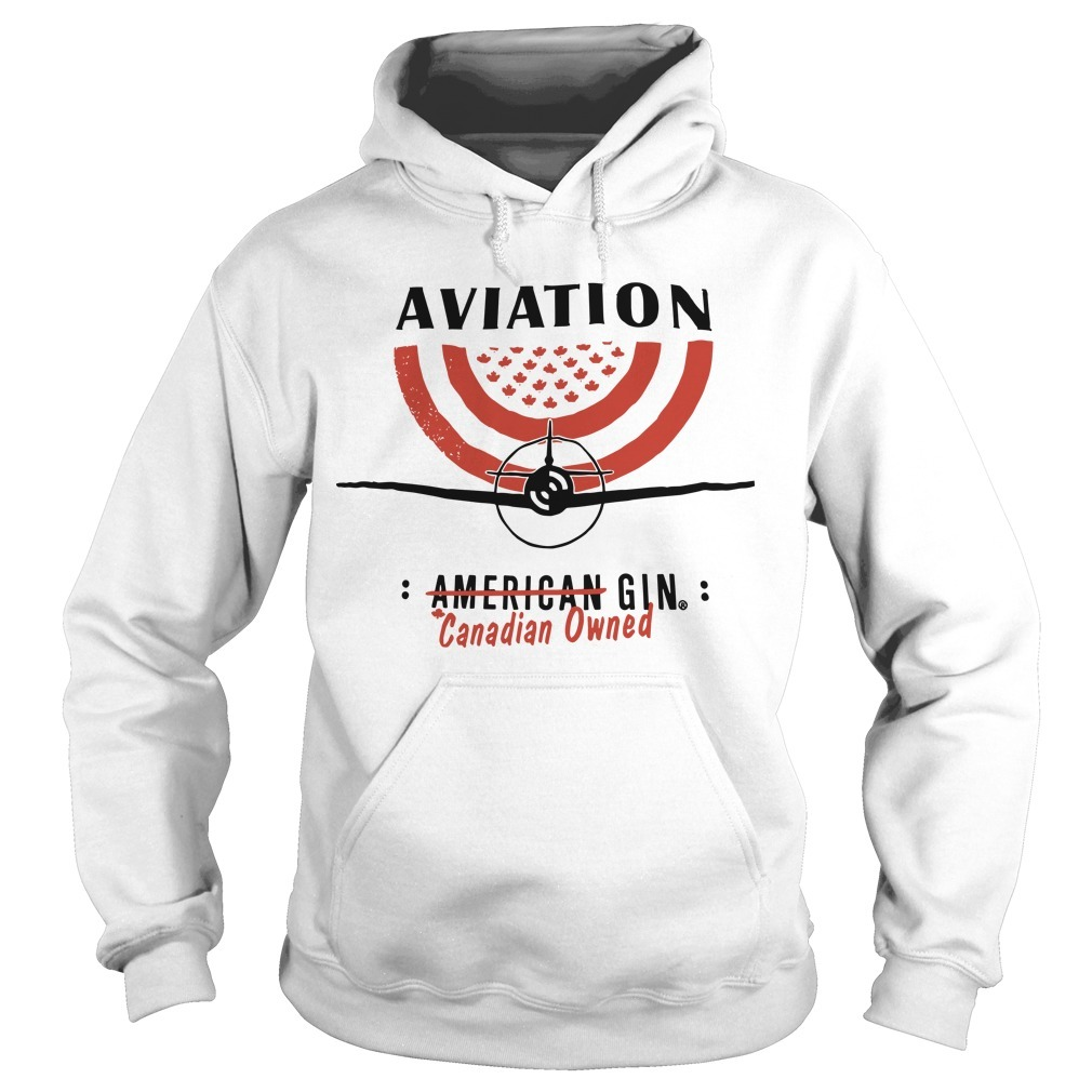 Aviation American Gin Canadian Owned Hoodie