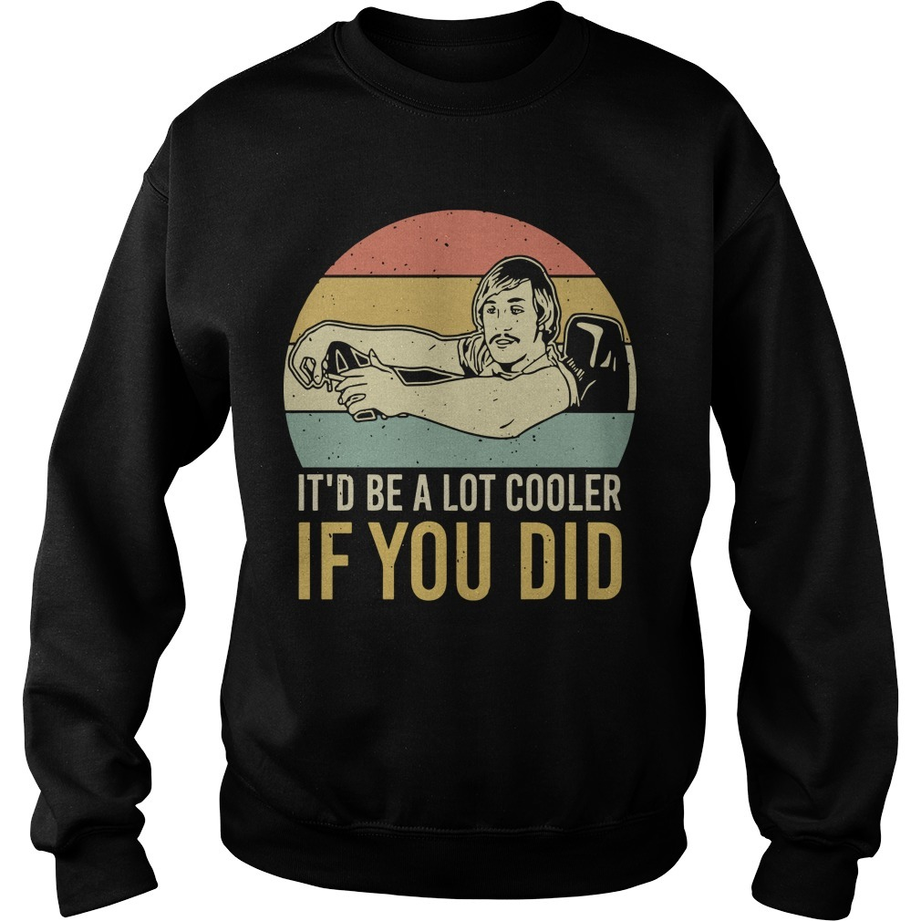 David Wooderson Vintage It'd Be A Lot Cooler If You Did Sweater