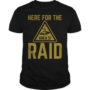 Her For The Area 51 Raid Shirt