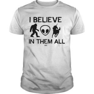 I Believe In Them All Shirt