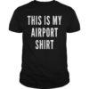 Kandi Burruss This Is My Airport Shirt