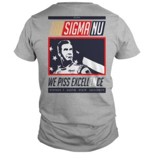 Sigma No We Piss Excellence Shirt