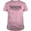 Taekook Is A Cute World Shirt