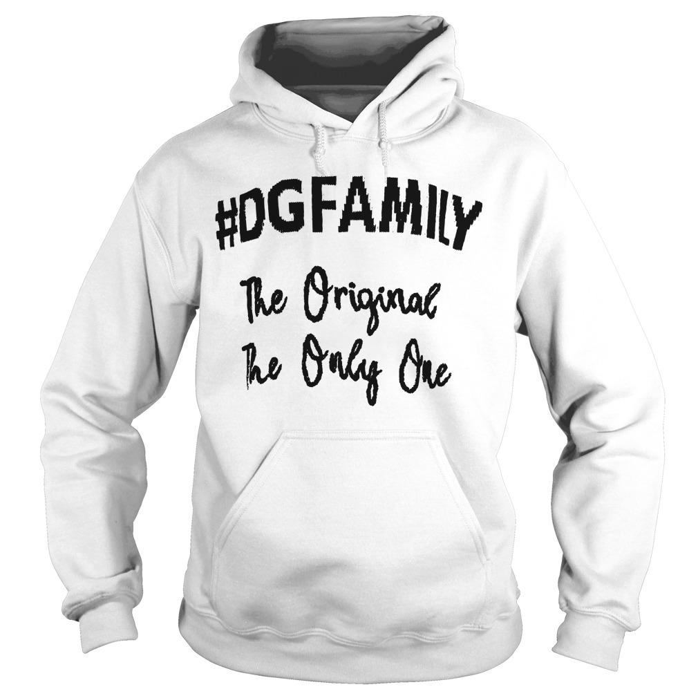 The Original The Only Me The First #dgfamily T Hoodie