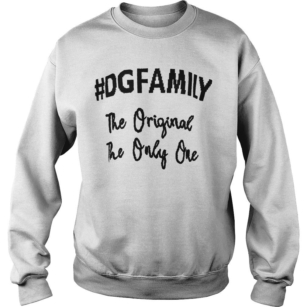The Original The Only Me The First #dgfamily T Sweater