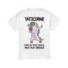 Unicorn Taticorne Comme Une Tante Normale Mais Plus Géniale Shirt