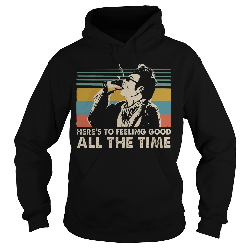 Vintage Cosmo Kramer Here's To Feeling Good All The Time Hoodie