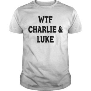 5SOS Charlie Puth Wtf Charlie & Luke Shirt